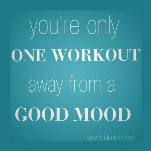 One workout from a good mood